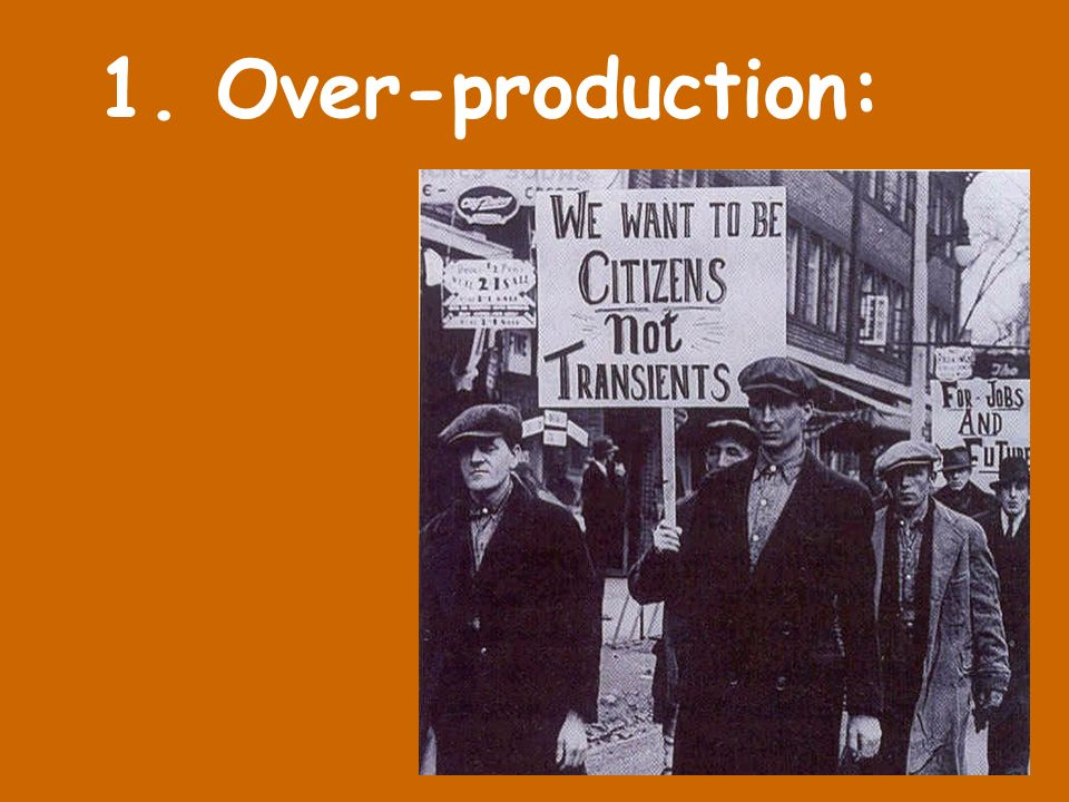 1. Over-production: