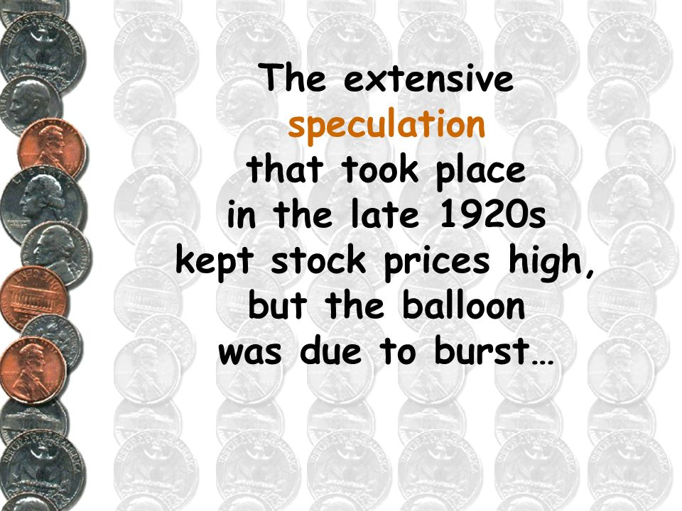As business was booming in the 1920s and stock prices kept rising with businesses growing profits, buying stocks on margin functioned like buying a ca