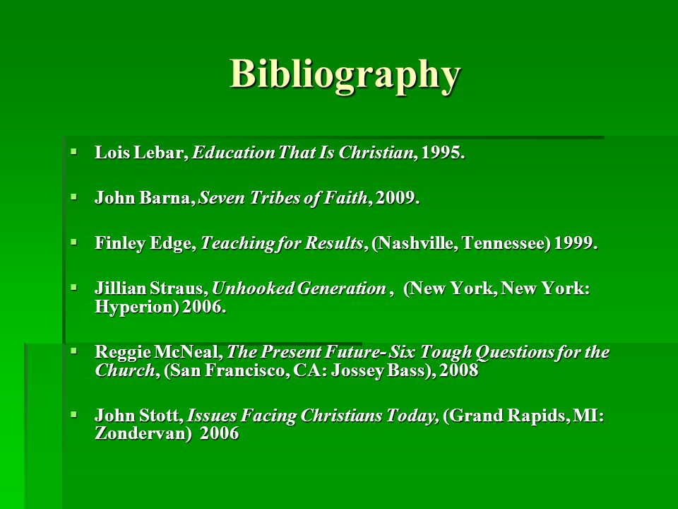 Bibliography Lois Lebar, Education That Is Christian, 1995.