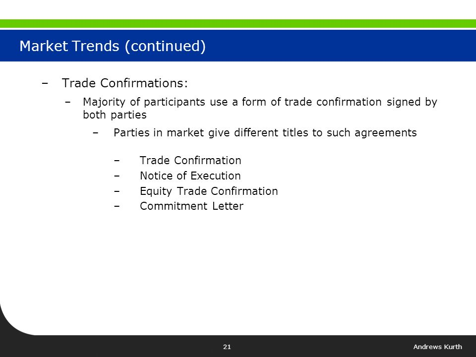 Andrews Kurth20 Market Trends –When Outside Counsel Used.