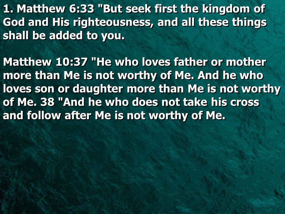 1. Matthew 6:33