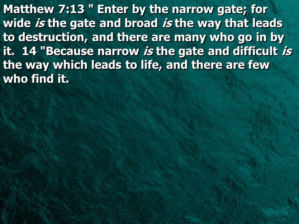 Matthew 7:13