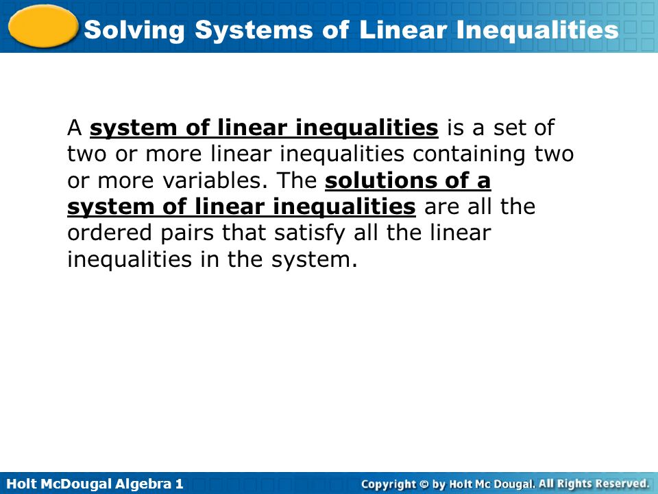 Holt McDougal Algebra 1 Solving Systems of Linear Inequalities Solutions Lesson Quiz: Part II Continued Reasonable answers must be whole numbers.