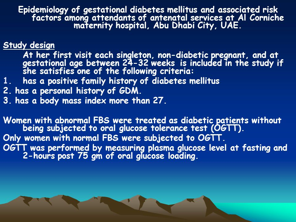 Epidemiology of gestational diabetes mellitus and associated risk factors among attendants of antenatal services at Al Corniche maternity hospital, Abu Dhabi City, UAE.