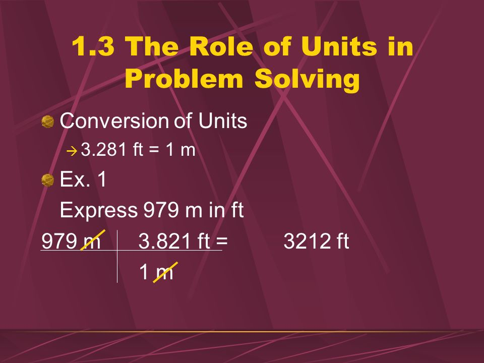 1.2 Units Base Units used with laws to define additional units for quantities Force Energy Derived Units combinations of base units