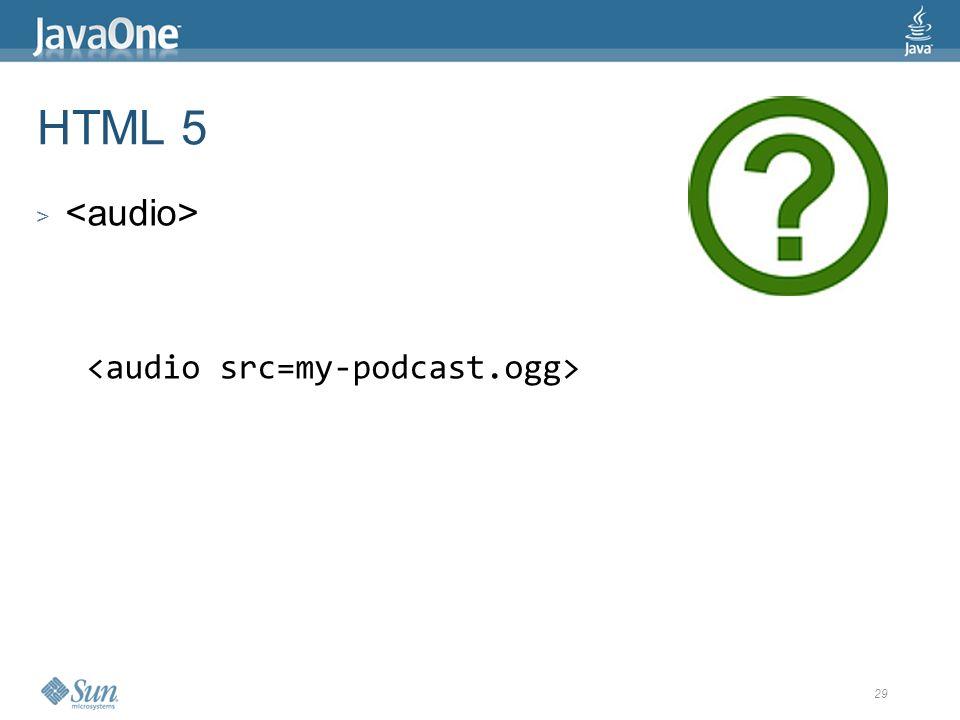 29 HTML 5 >