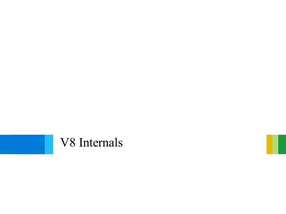 V8 Internals