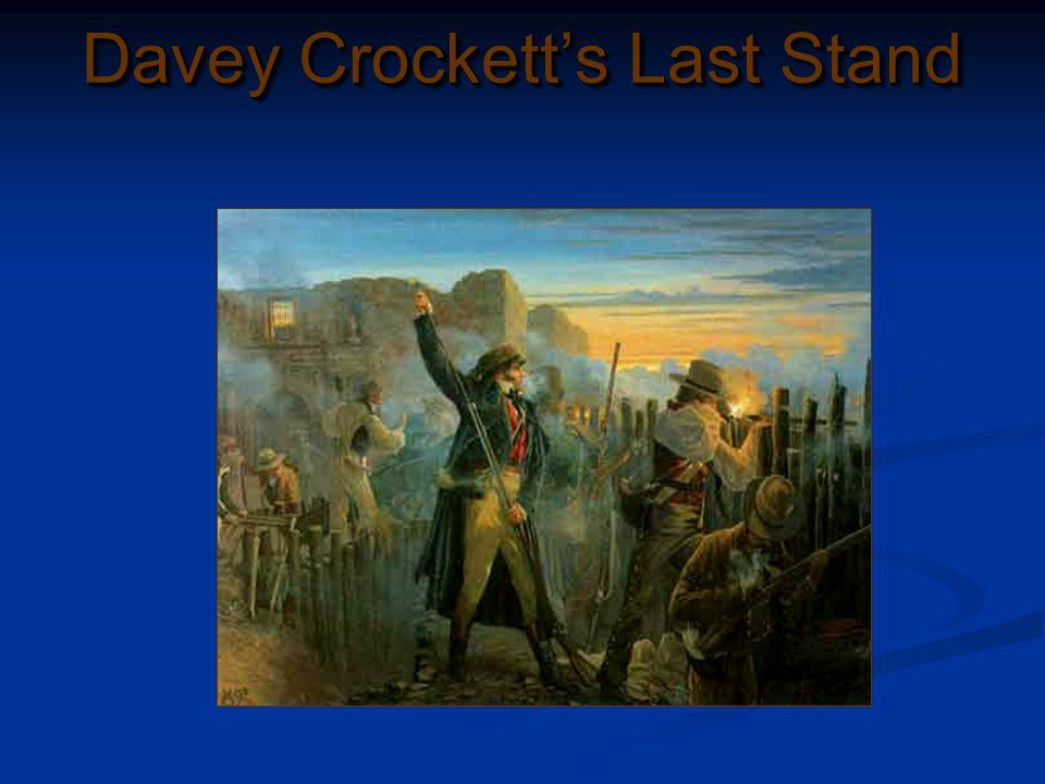 Davey Crocketts Last Stand