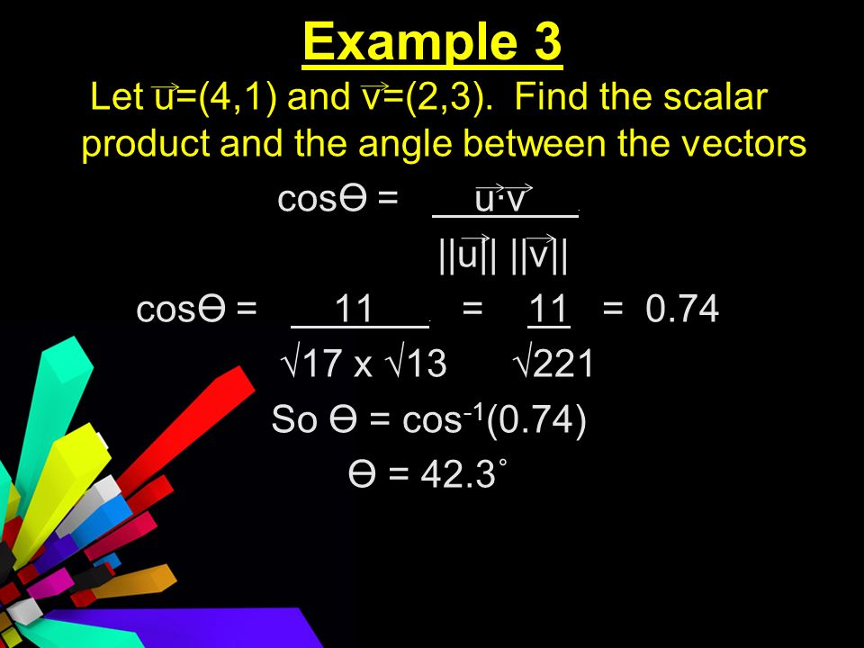 Example 3 Let u=(4,1) and v=(2,3).