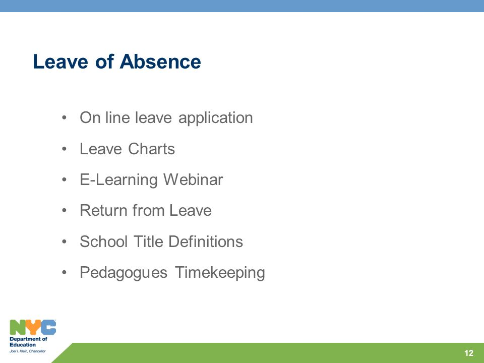 Leave of Absence On line leave application Leave Charts E-Learning Webinar Return from Leave School Title Definitions Pedagogues Timekeeping 12