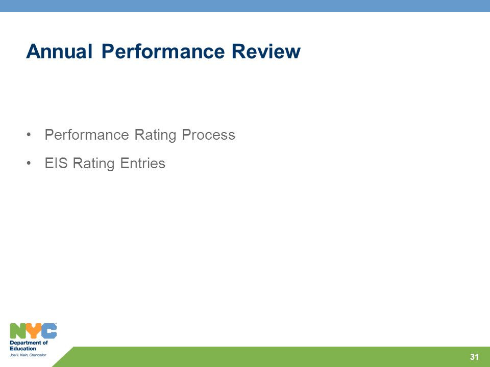 Annual Performance Review Performance Rating Process EIS Rating Entries 31