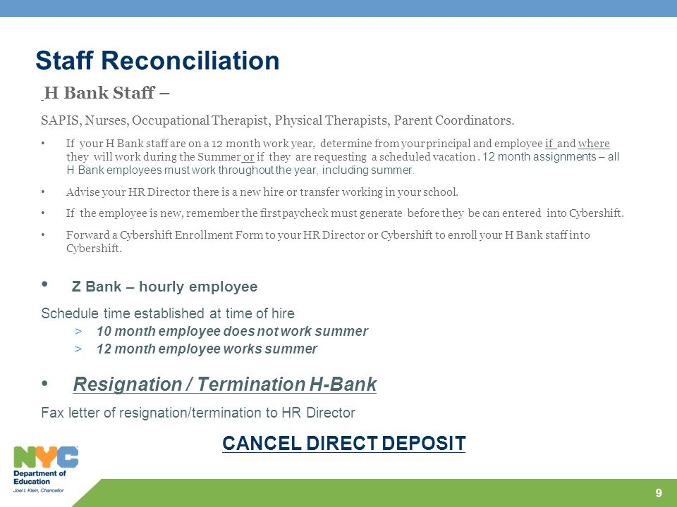 Staff Reconciliation H Bank Staff – SAPIS, Nurses, Occupational Therapist, Physical Therapists, Parent Coordinators. If your H Bank staff are on a 12