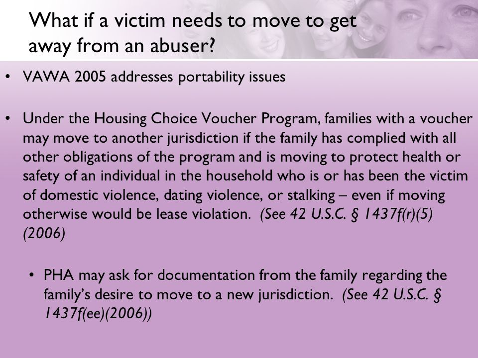 What if a victim needs to move to get away from an abuser.