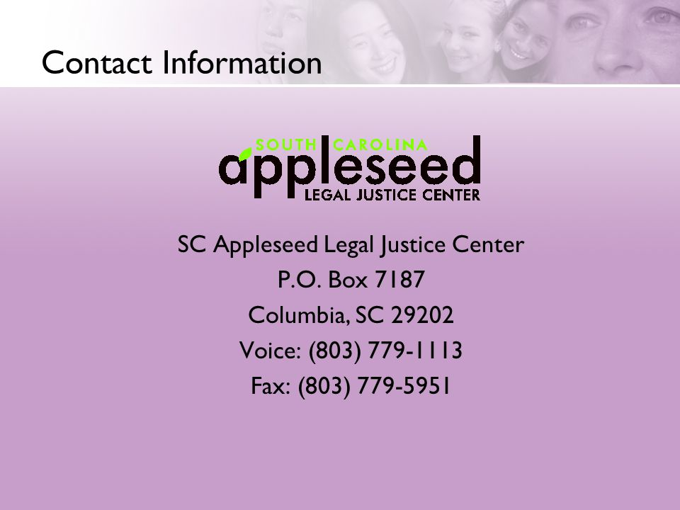 Contact Information SC Appleseed Legal Justice Center P.O.