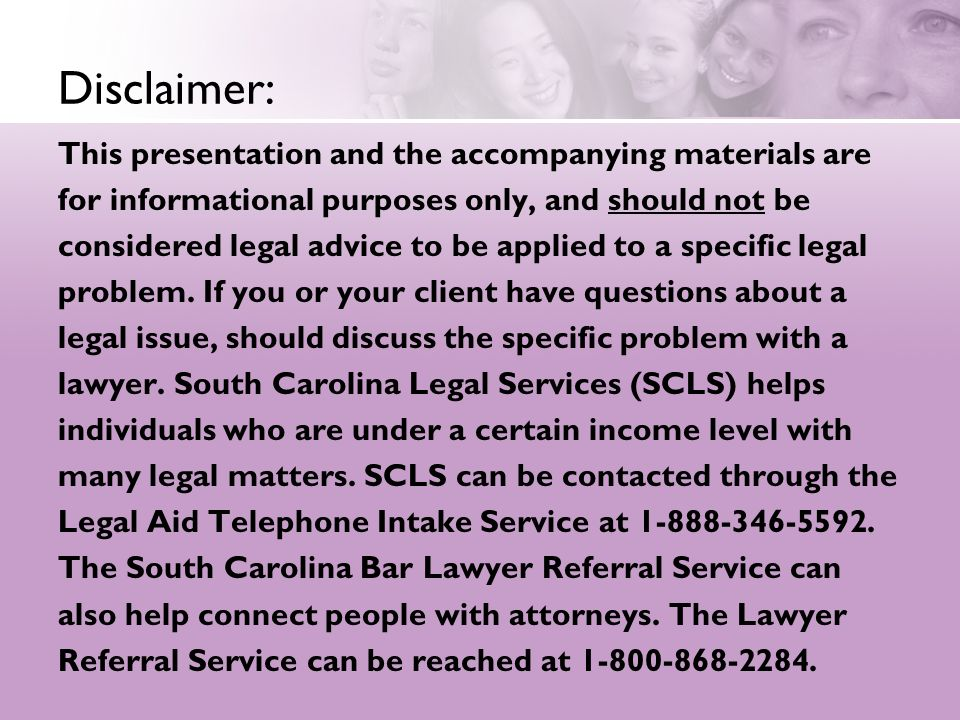 Disclaimer: This presentation and the accompanying materials are for informational purposes only, and should not be considered legal advice to be appl