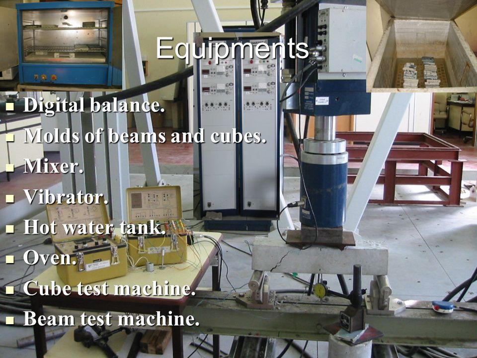 Digital balance. Digital balance. Molds of beams and cubes. Molds of beams and cubes. Mixer. Mixer. Vibrator. Vibrator. Hot water tank. Hot water tank