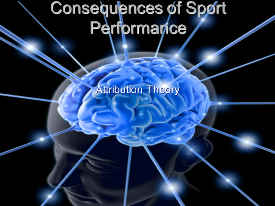 Consequences of Sport Performance Attribution Theory