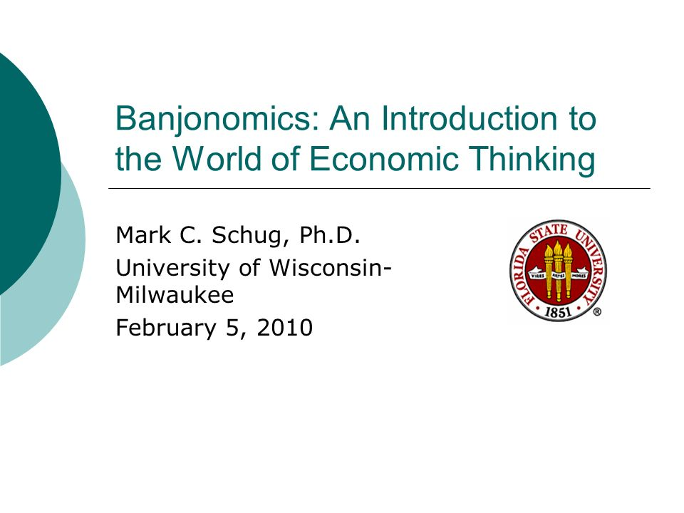 Banjonomics: An Introduction to the World of Economic Thinking Mark C.