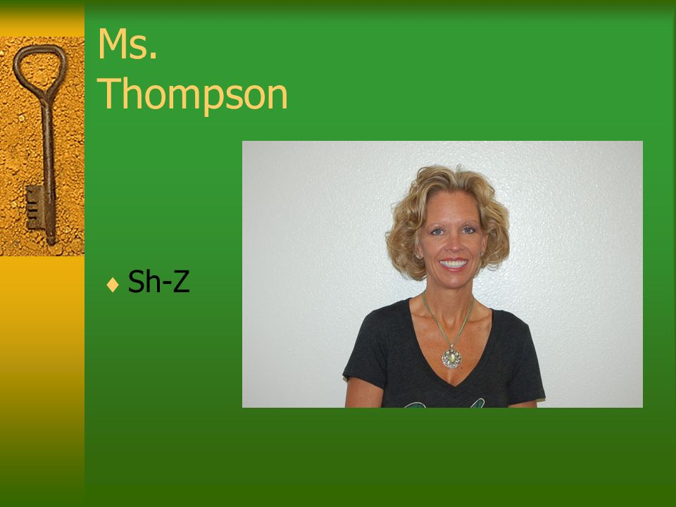 Ms. Thompson Sh-Z