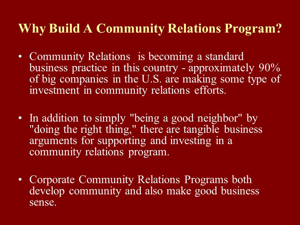 Why Build A Community Relations Program.