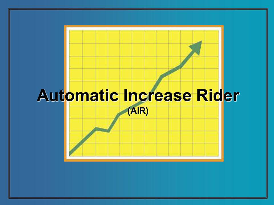 Automatic Increase Rider (AIR)