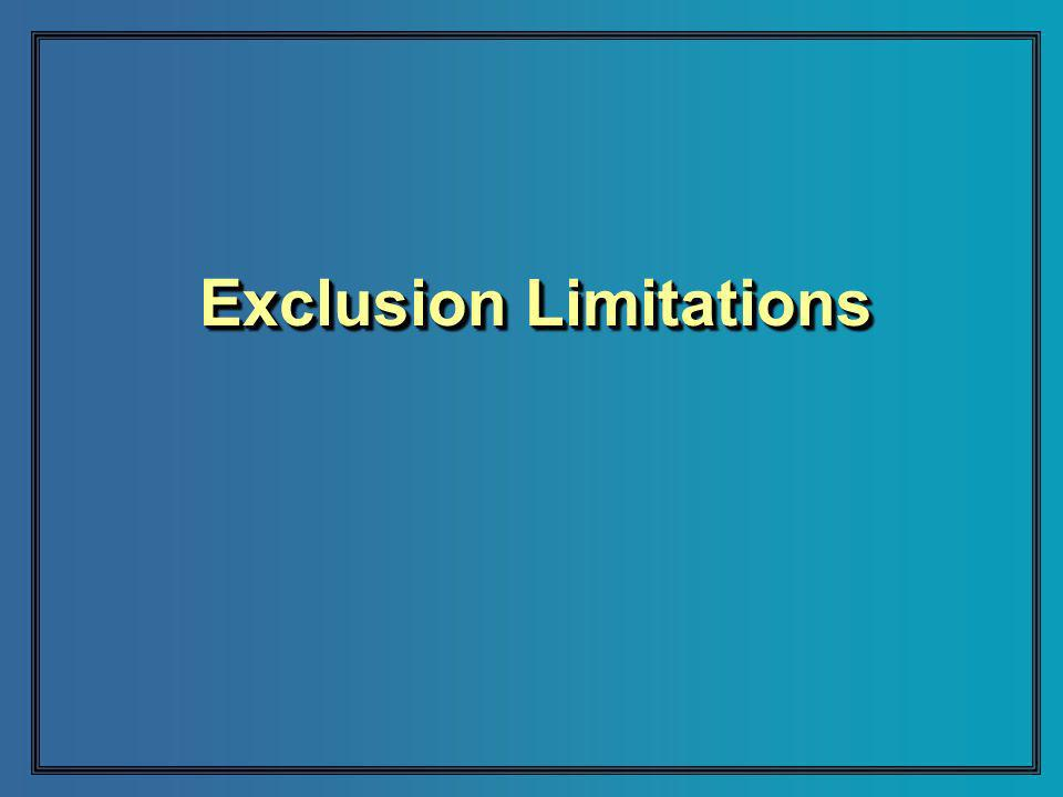 Exclusion Limitations
