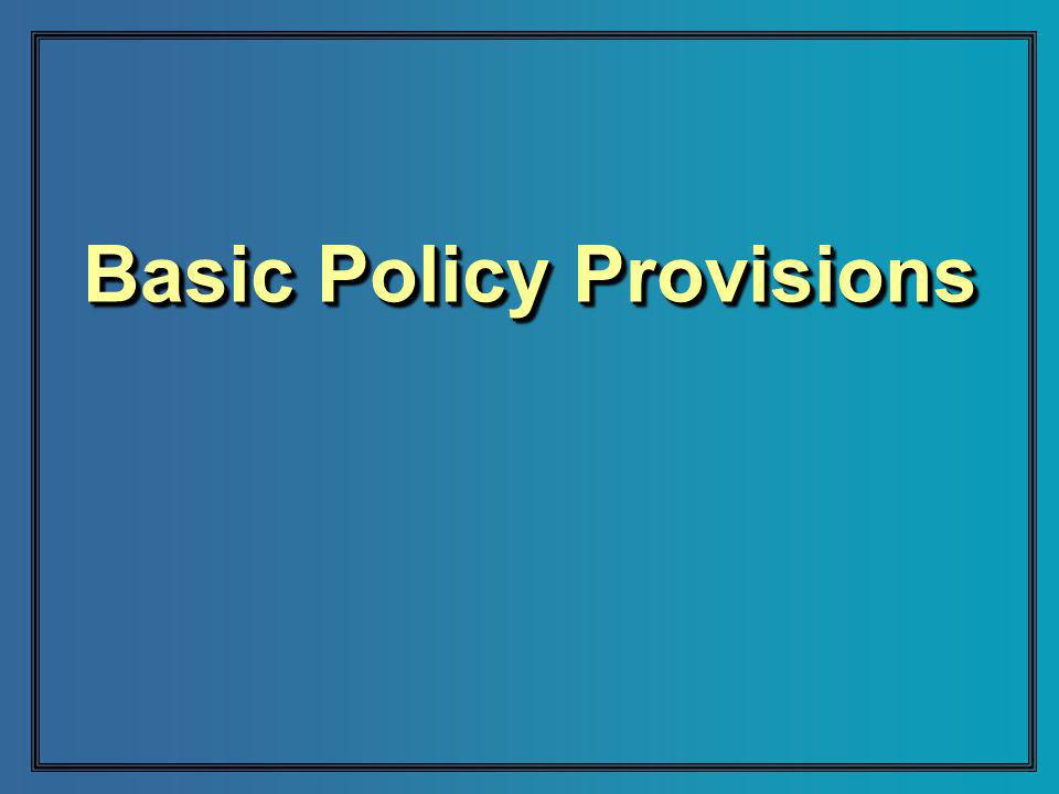 Basic Policy Provisions