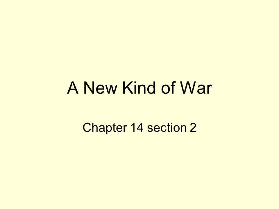 A New Kind of War Chapter 14 section 2