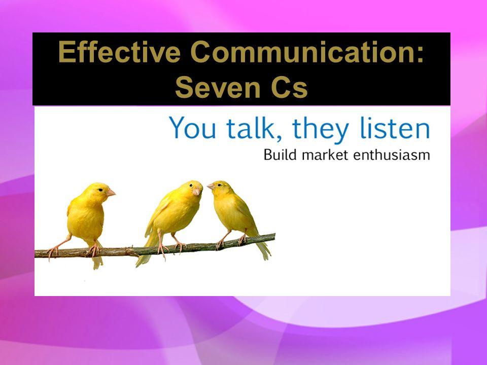 Effective Communication: Seven Cs