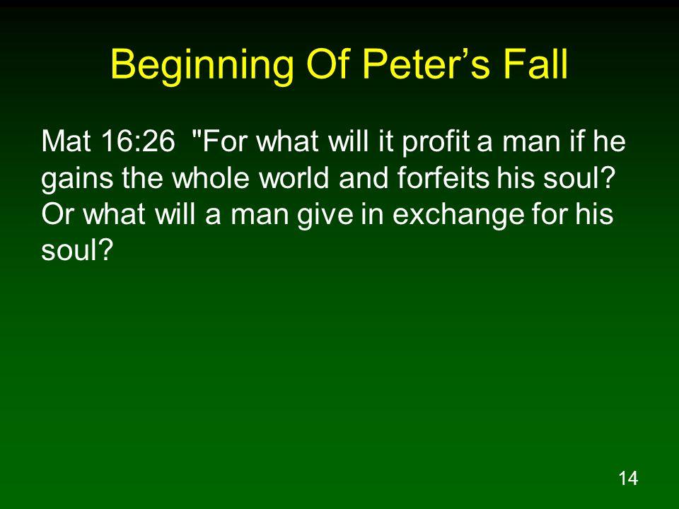 14 Beginning Of Peters Fall Mat 16:26