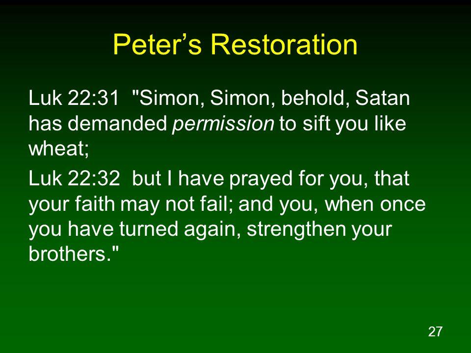 27 Peters Restoration Luk 22:31