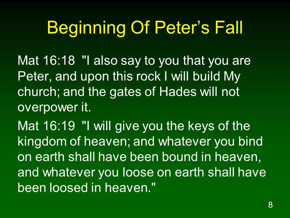 8 Beginning Of Peters Fall Mat 16:18