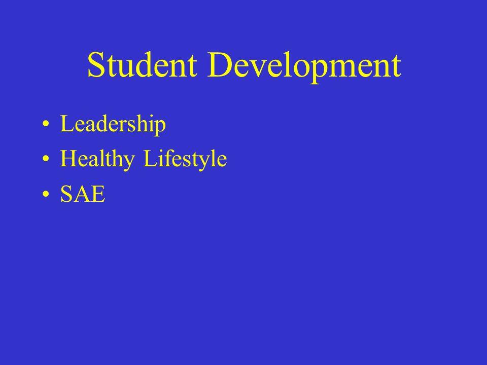Student Development Leadership Healthy Lifestyle SAE
