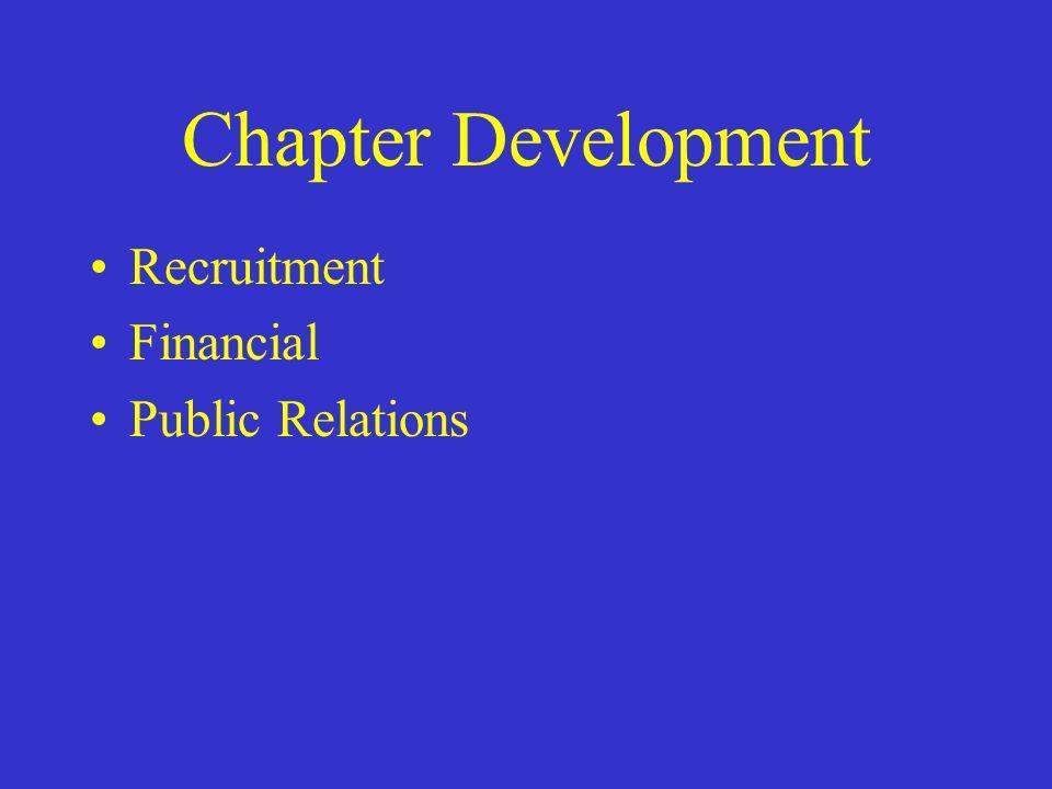 Chapter Development Recruitment Financial Public Relations