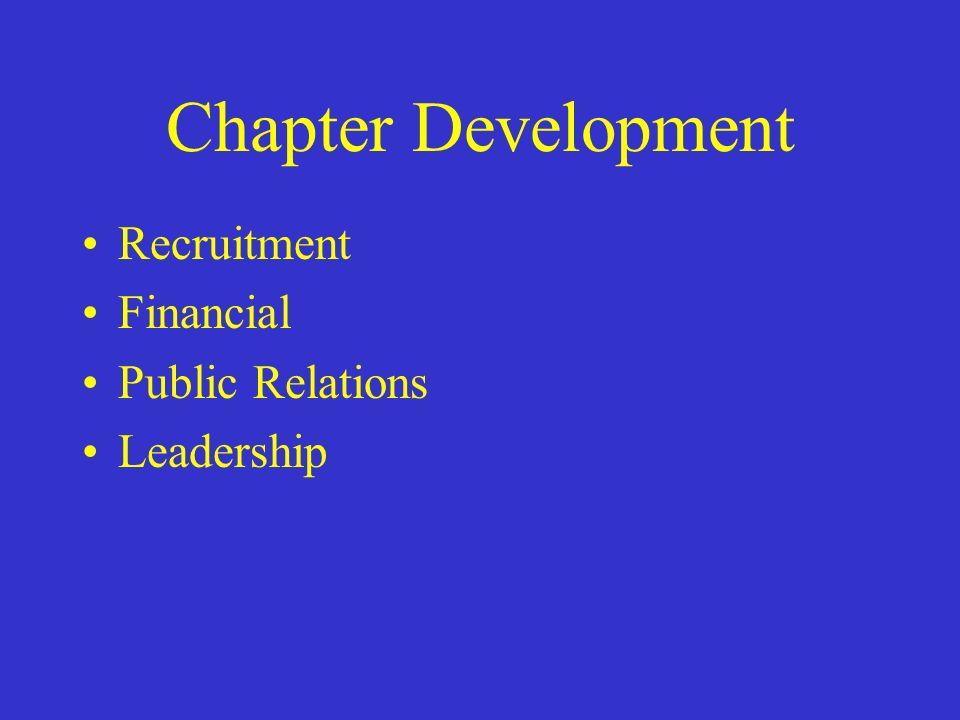 Chapter Development Recruitment Financial Public Relations Leadership