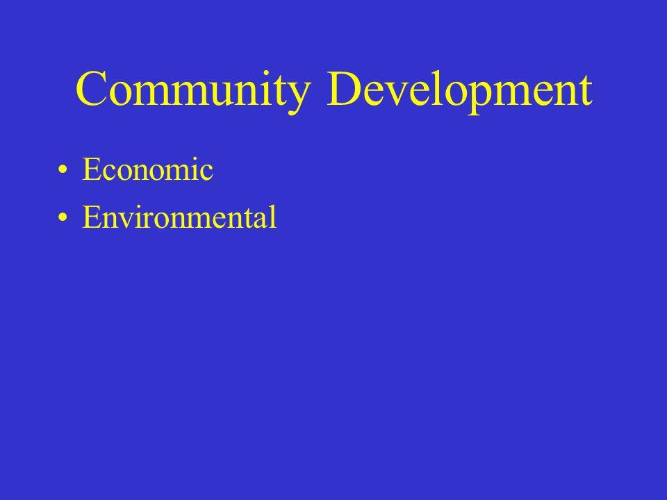 Community Development Economic Environmental