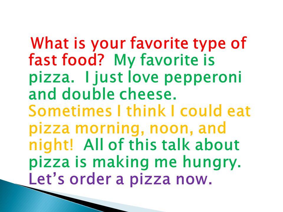My Favorite Meal Essay