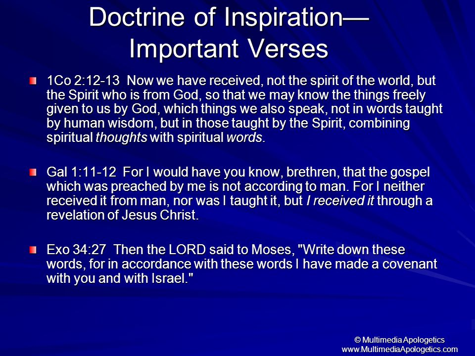© Multimedia Apologetics www.MultimediaApologetics.com 1Co 2:12-13 Now we have received, not the spirit of the world, but the Spirit who is from God,