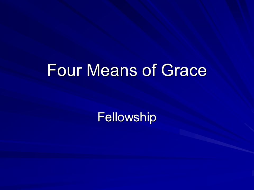 Four Means of Grace Fellowship