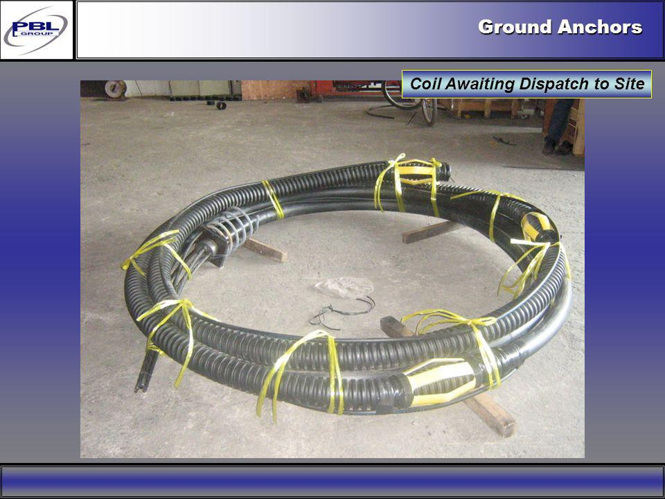Ground Anchors Coil Awaiting Dispatch to Site