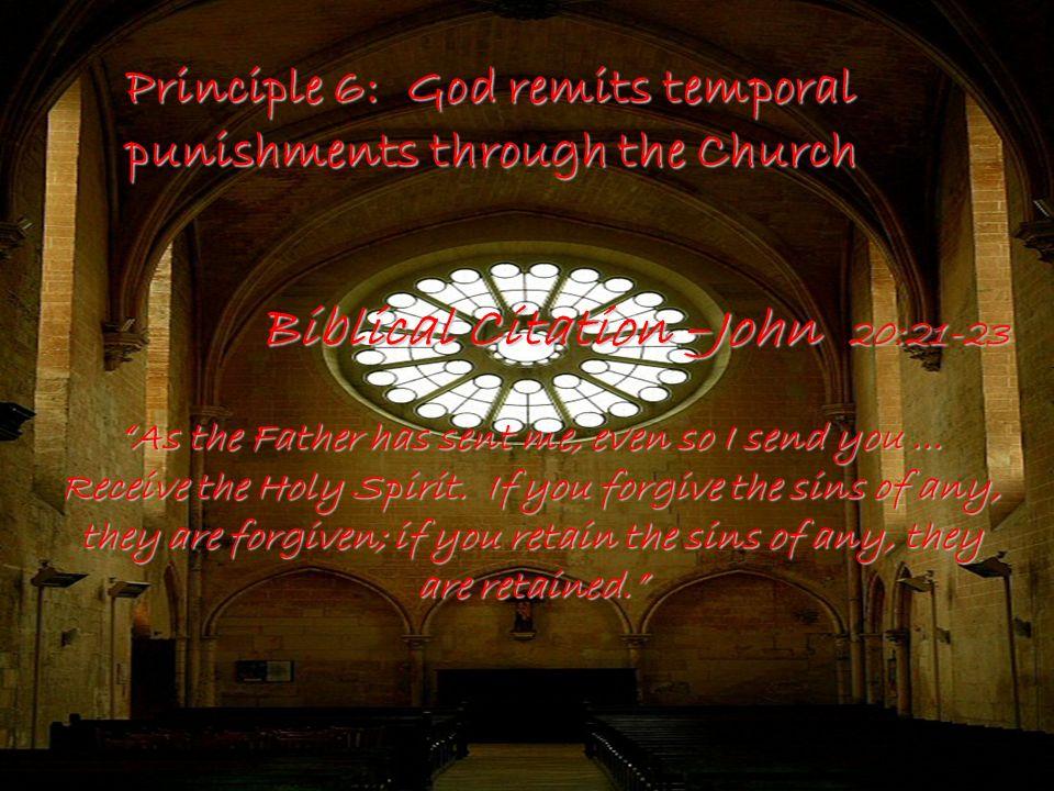 Principle 7: God blesses dead Christians as a reward to living Christians