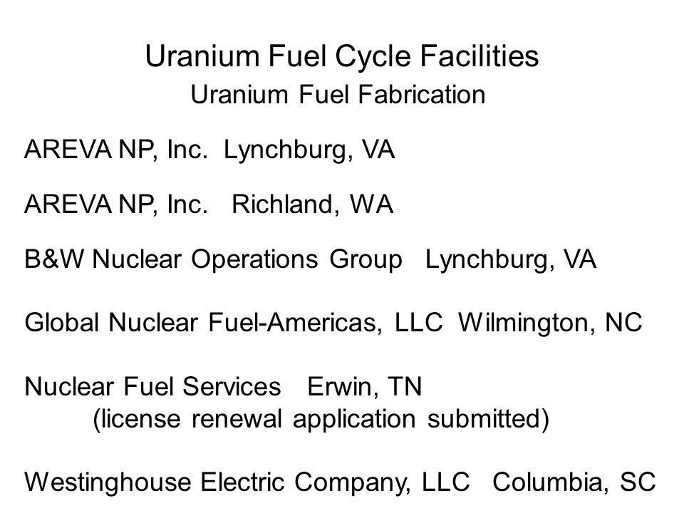 Uranium Fuel Cycle Facilities Uranium Fuel Fabrication AREVA NP, Inc.