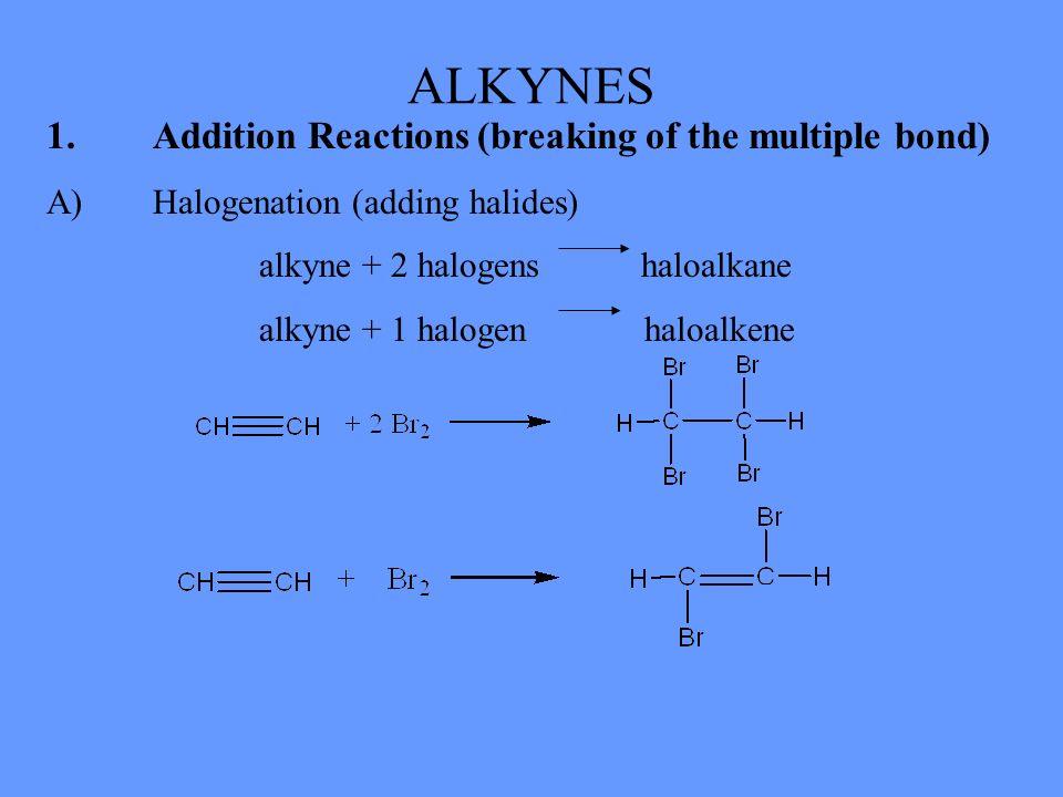 B)Hydrogenation (adding hydrogen) alkyne + 2 hydrogen alkane