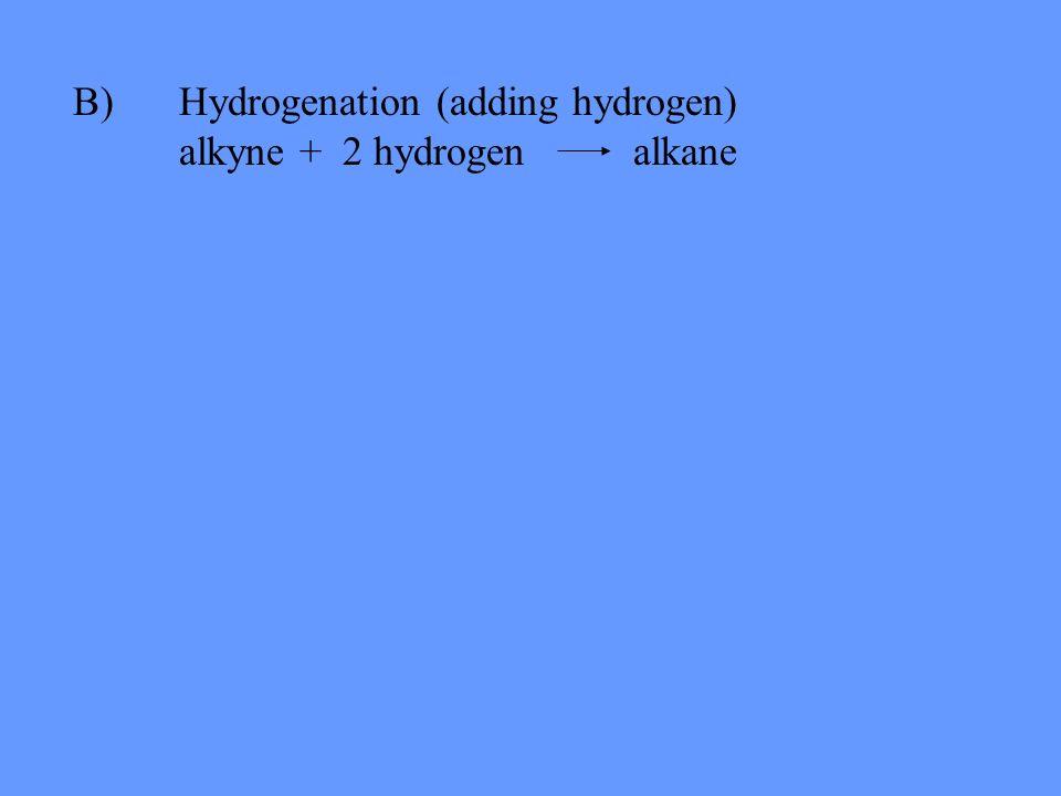 C) Hydrohalogenation (adding hydrogen halides) alkyne + 2 hydrogen halides haloalkane