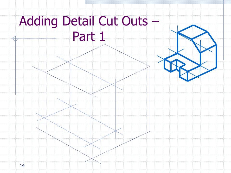 14 Adding Detail Cut Outs – Part 1