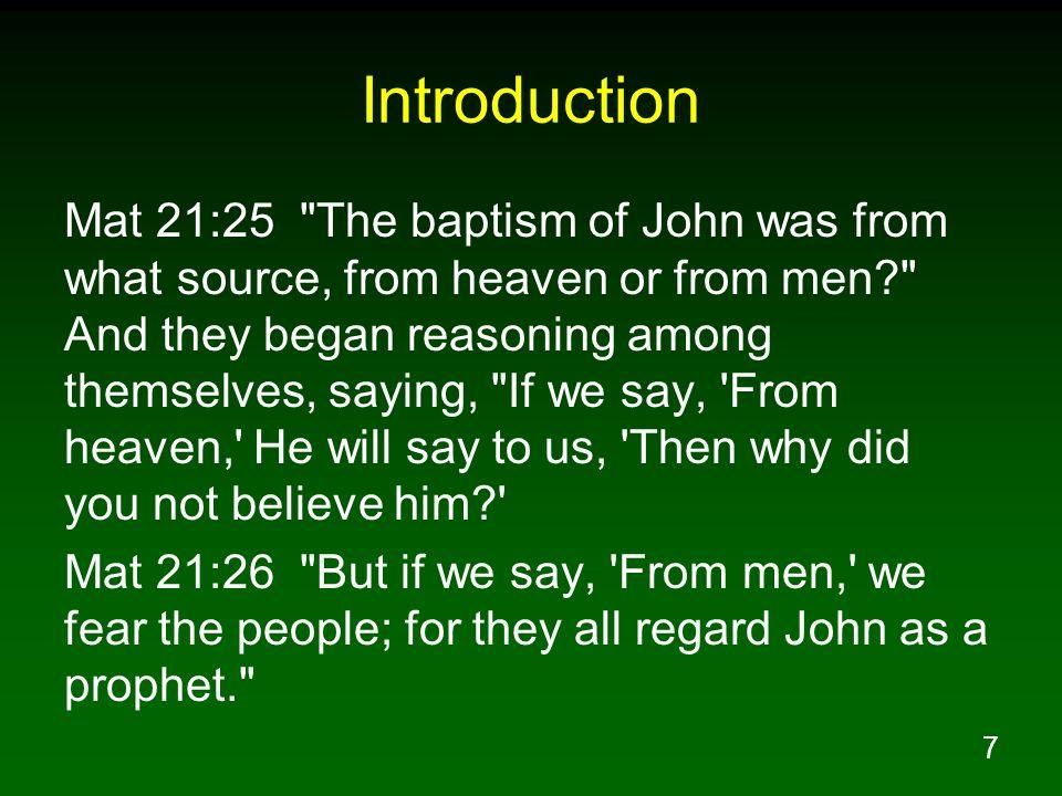 7 Introduction Mat 21:25