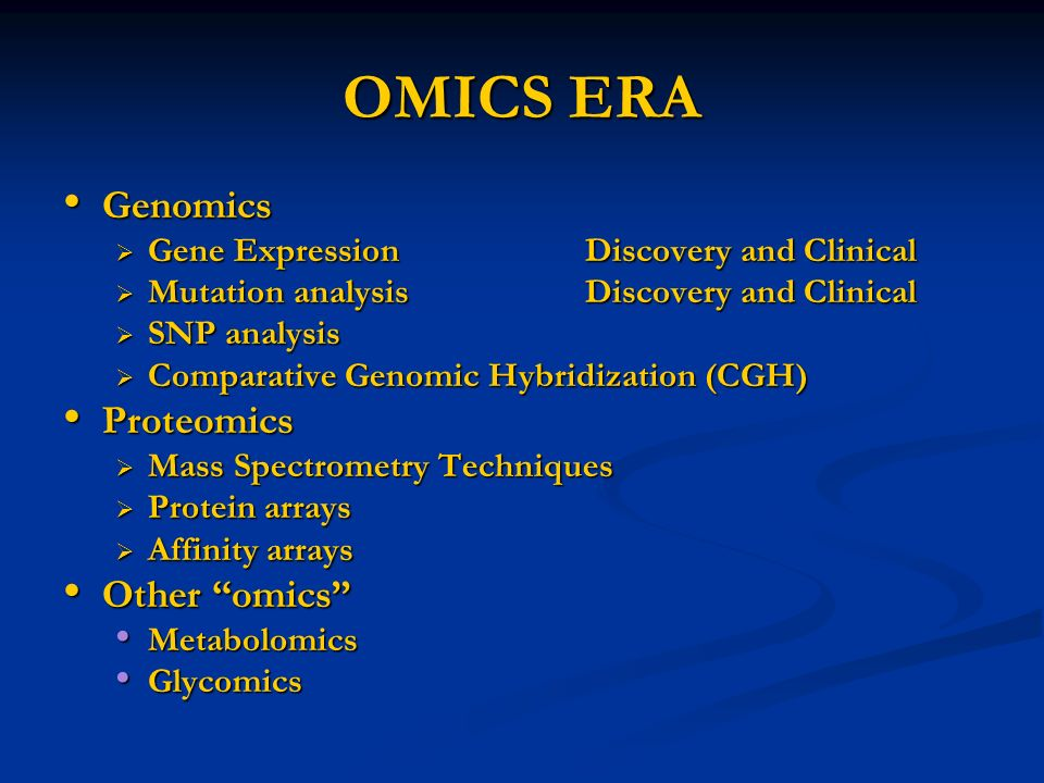 OMICS ERA Genomics Genomics Gene ExpressionDiscovery and Clinical Gene ExpressionDiscovery and Clinical Mutation analysisDiscovery and Clinical Mutati