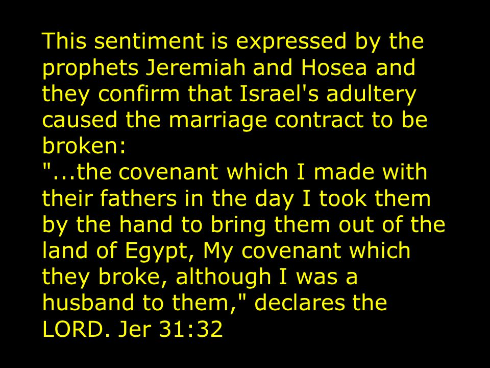 Stage Three: The Separation A one hundred year period of separation began with Isaiah s prophecy