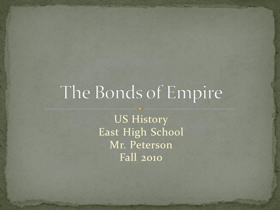 US History East High School Mr. Peterson Fall 2010