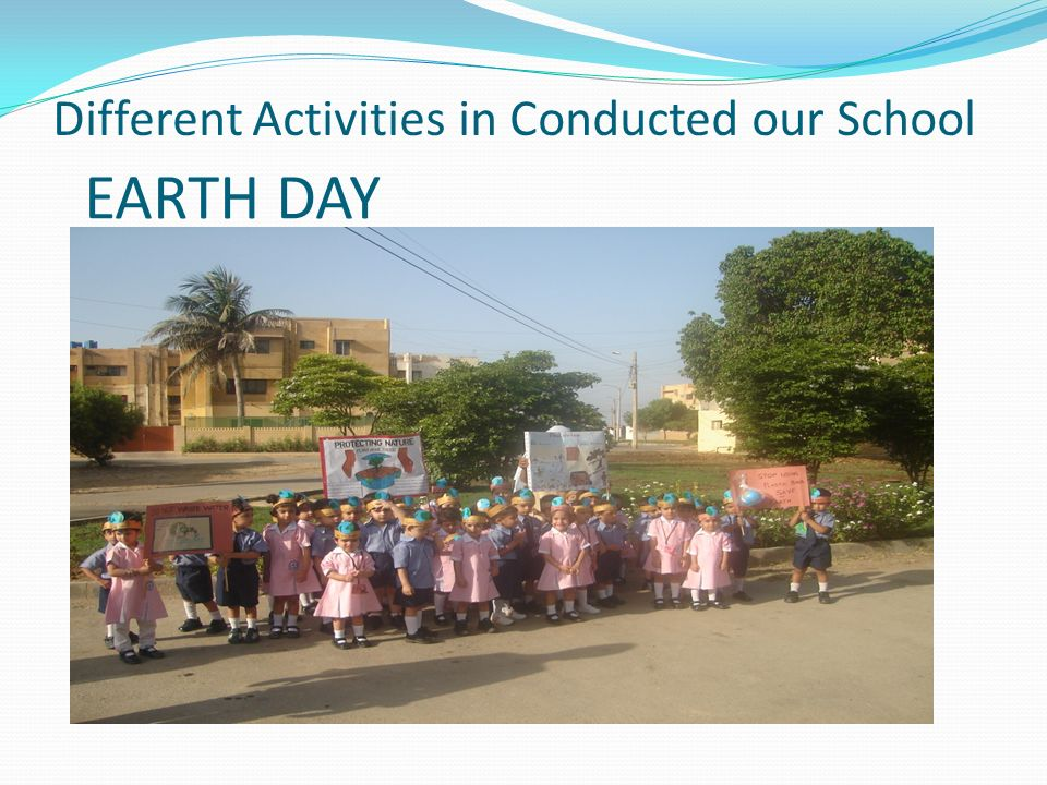 Different Activities in Conducted our School EARTH DAY